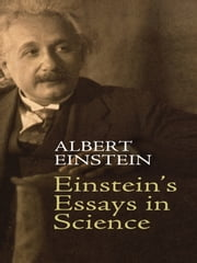 Einstein's Essays in Science ebook by Albert Einstein,Alan Harris