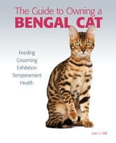Guide to Owning a Bengal Cat ebook by Jean S. Mill