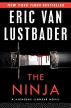 The Ninja ebook by Eric V Lustbader