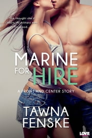 Marine for Hire ebook by Tawna Fenske