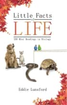 Little Facts of Life ebook by Eddie Lunsford