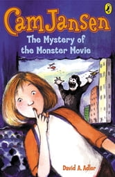 Cam Jansen: The Mystery of the Monster Movie #8 ebook by David A. Adler