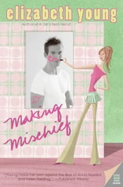 Making Mischief ebook by Elizabeth Young