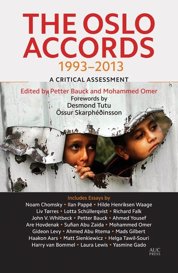 The Oslo Accords - A Critical Assessment ebook by