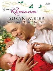 Her Baby's First Christmas ebook by Susan Meier