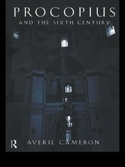 Procopius and the Sixth Century ebook by Averil Cameron