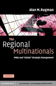 The Regional Multinationals ebook by Rugman, Alan M.