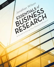 Essentials of Business Research - A Guide to Doing Your Research Project ebook by Jonathan Wilson