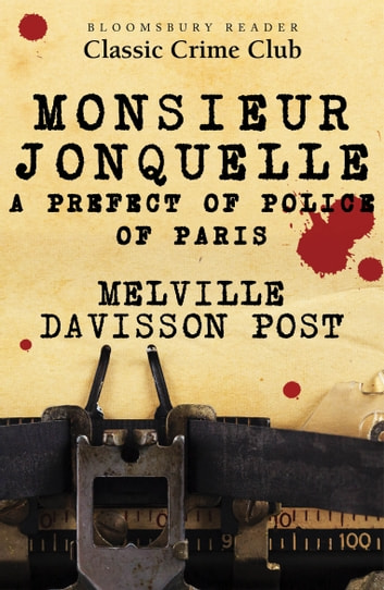 Monsieur Jonquelle ebook by Melville Davisson Post