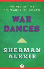 War Dances ebook by Sherman Alexie