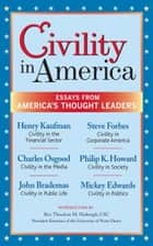 Civility in America: Essays from America's Thought Leaders ebook by DGI Press