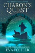 Charon's Quest ebook by Eva Pohler