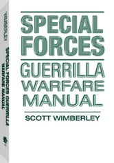 Special Forces Guerrilla Warfare Manual ebook by Scott, Wimberley