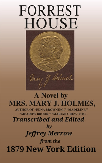 Forrest House ebook by Mary Jane Holmes