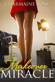 Makeover Miracle ebook by Charmaine Ross