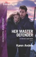Her Master Defender ebook by Karen Anders