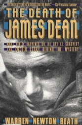 The Death of James Dean ebook by Warren N. Beath