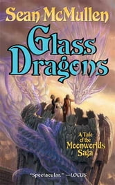 Glass Dragons ebook by Sean Mcmullen
