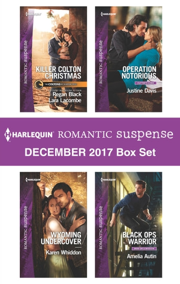 Harlequin Romantic Suspense December 2017 Box Set - An Anthology eBook by Karen Whiddon,Justine Davis,Amelia Autin