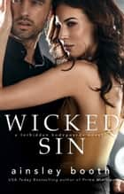 Wicked Sin ebook by Ainsley Booth