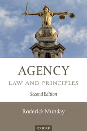 Agency - Law and Principles ebook by Roderick Munday