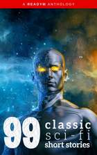 99 Classic Science-Fiction Short Stories: Works by Philip K. Dick, Ray Bradbury, Isaac Asimov, H.G. Wells, Edgar Allan Poe, Seabury Quinn, Jack London...and many more ! ekitaplar by Ray Bradbury, Philip K. Dick, Abraham Merritt,...