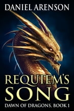 Requiem's Song, Dawn of Dragons, Book 1