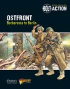 Bolt Action: Ostfront ebook by Warlord Games,Peter Dennis