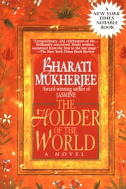 Holder of the World ebook by Bharati Mukherjee