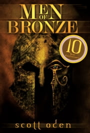 Men of Bronze - Celebrating 10 Years ebook by Scott Oden
