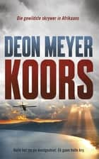 Koors ebook by Deon Meyer
