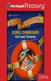 Going Overboard eBook by Vicki Lewis Thompson