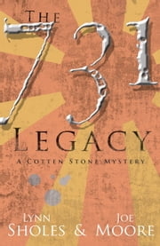The 731 Legacy ebook by Joe Moore,Lynn Sholes