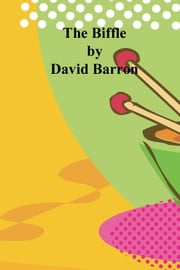 The Biffle ebook by David Barron