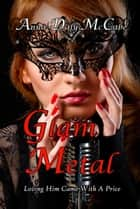 Glam Metal - Glam Metal, #2 ebook by Anna Daly-McCabe