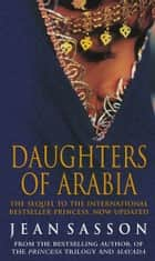 Daughters Of Arabia - Princess 2 ebook by Jean Sasson