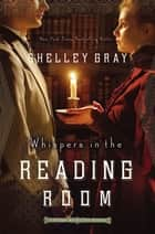 Whispers in the Reading Room ebook by