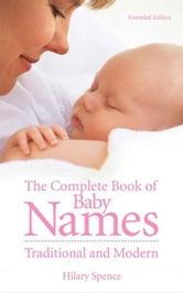 Complete Book of Baby Names ebook by Hilary Spence