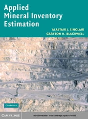 Applied Mineral Inventory Estimation ebook by Sinclair, Alastair J.