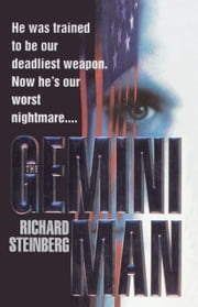 The Gemini Man ebook by Richard Steinberg