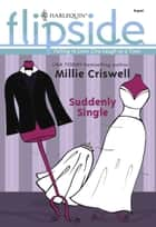 Suddenly Single (Mills & Boon M&B) ebook by Millie Criswell