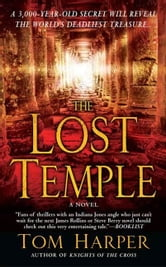 The Lost Temple ebook by Tom Harper