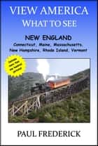View America: New England ebook by Paul Frederick