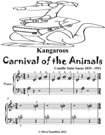 Kangaroos Carnival of the Animals - Beginner Piano Sheet Music Tadpole Edition ebook by Silver Tonalities