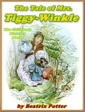 The Tale of Mrs. Tiggy-Winkle ebook by Beatrix Potter