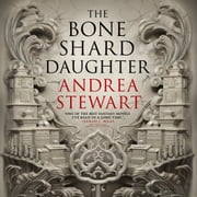 The Bone Shard Daughter audiobook by Andrea Stewart