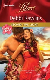 Second Time Lucky ebook by Debbi Rawlins