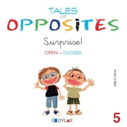 TALES OF OPPOSITES 5 - SURPRISE! ebook by Mercé Viana Martínez