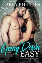 Going Down Easy ebook door Carly Phillips