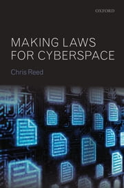 Making Laws for Cyberspace ebook by Chris Reed